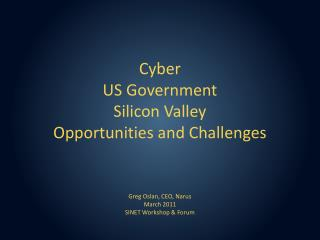 Cyber US Government Silicon Valley Opportunities and Challenges