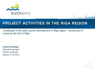 Project activities in the Riga region