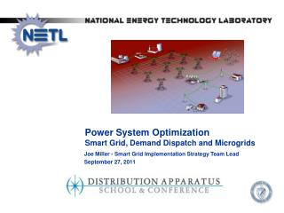 Joe Miller - Smart Grid Implementation Strategy Team Lead September 27, 2011