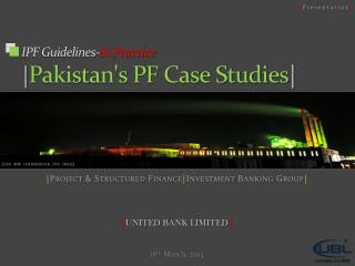 IPF Guidelines- In Practice | Pakistan's PF Case Studies |