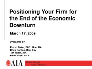 Positioning Your Firm for the End of the Economic Downturn