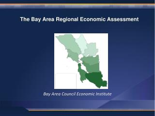 The Bay Area Regional Economic Assessment