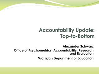 Accountability Update:   Top-to-Bottom