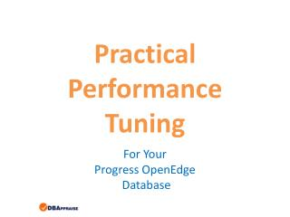 Practical Performance Tuning