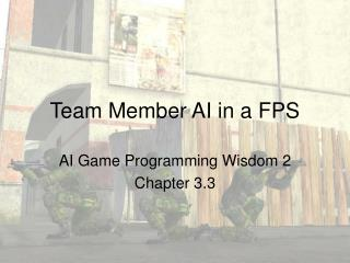 Team Member AI in a FPS