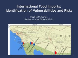 International Food Imports: Identification of Vulnerabilities and Risks