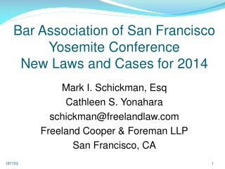 Bar Association of San Francisco  Yosemite Conference New Laws and Cases  for 2014