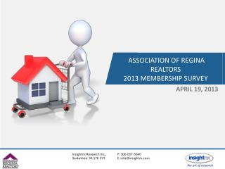 ASSOCIATION OF REGINA REALTORS 2013 MEMBERSHIP SURVEY