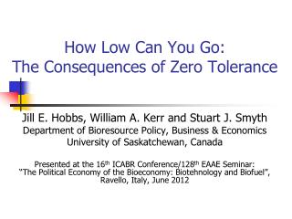 How Low Can You Go:  The Consequences of Zero Tolerance