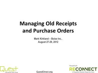 Managing Old Receipts and Purchase Orders
