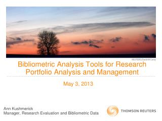 Bibliometric Analysis Tools for Research Portfolio Analysis and Management