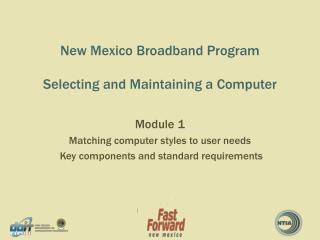 New Mexico Broadband Program Selecting and Maintaining a Computer