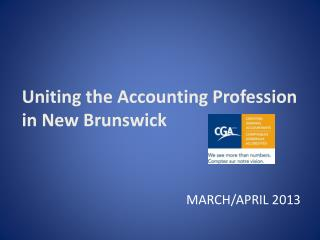 Uniting the Accounting Profession in New Brunswick