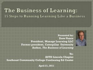 The Business of Learning:      15 Steps to Running Learning Like a Business