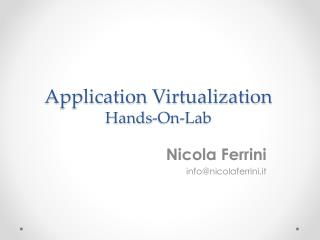 Application Virtualization Hands-On-Lab