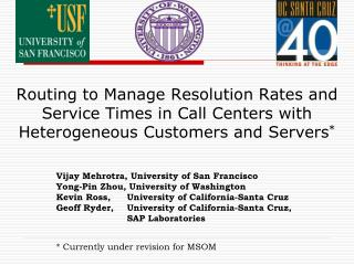 Routing to Manage Resolution Rates and Service Times in Call Centers with Heterogeneous Customers and Servers *