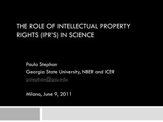The Role of Intellectual Property Rights (IPR's) in Science