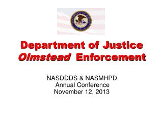 Department of Justice Olmstead   Enforcement