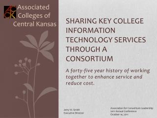 Sharing Key College Information Technology Services Through a Consortium