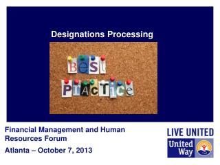 Designations Processing