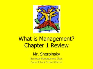 What is Management ? Chapter 1 Review