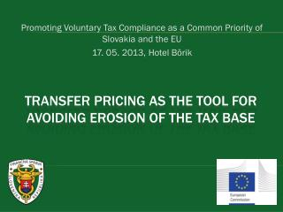 TRANSFER PRICING AS THE TOOL FOR AVOIDING EROSION OF THE TAX BASE