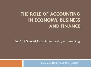 The role of accounting in economy, business and finance