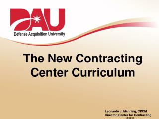 The New Contracting Center Curriculum