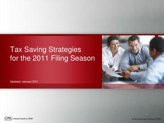 Tax Saving Strategies for the 2011 Filing Season