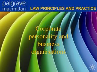 Corporate personality and business organisations