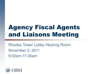 Agency Fiscal Agents and Liaisons Meeting