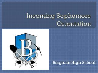 Incoming Sophomore Orientation