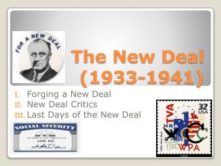 The New Deal  (1933-1941)