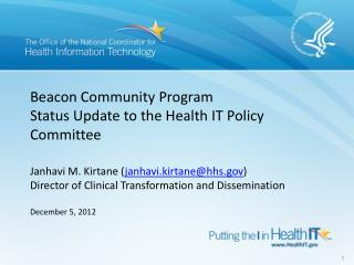 Beacon Community Program Status Update to the Health IT Policy Committee