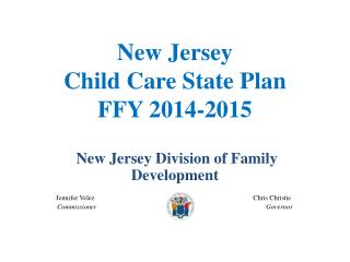 New Jersey  Child Care State Plan FFY 2014-2015