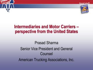 Intermediaries and Motor Carriers – perspective from the United States