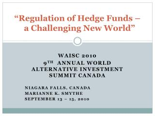 """Regulation of Hedge Funds –  a Challenging New World"""
