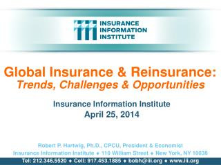 Global Insurance & Reinsurance:  Trends, Challenges & Opportunities