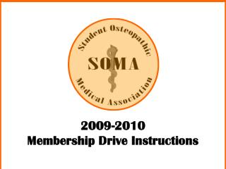 2009-2010  Membership Drive Instructions