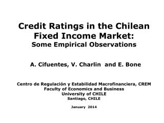 Credit Ratings in the Chilean  Fixed Income Market: Some Empirical Observations