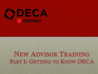 New Advisor Training Part I: Getting to Know DECA