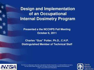 Design and Implementation  of an Occupational  Internal Dosimetry Program
