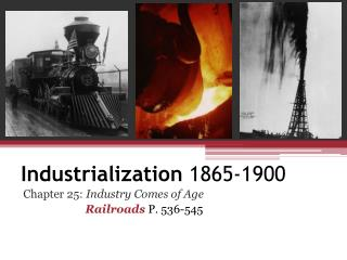 Industrialization  1865-1900