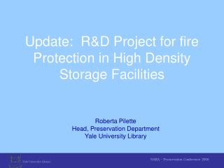 Update: R&D Project for fire Protection in High Density Storage Facilities