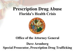 Prescription Drug Abuse Florida's Health Crisis