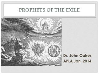 Prophets of the exile