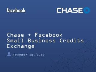 Chase + Facebook Small Business Credits Exchange