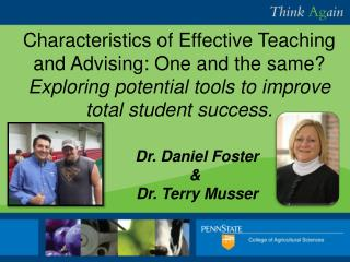 Characteristics of Effective Teaching and Advising: One and the same?  Exploring potential tools to improve total stude