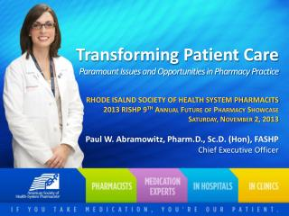 Transforming Patient Care  Paramount Issues and Opportunities in Pharmacy Practice