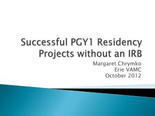 Successful PGY1 Residency Projects without an IRB